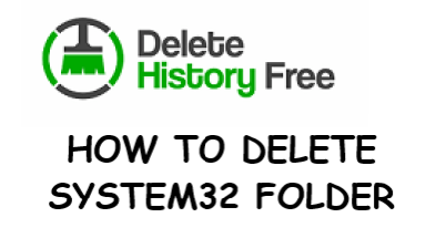 how to delete system32 folder